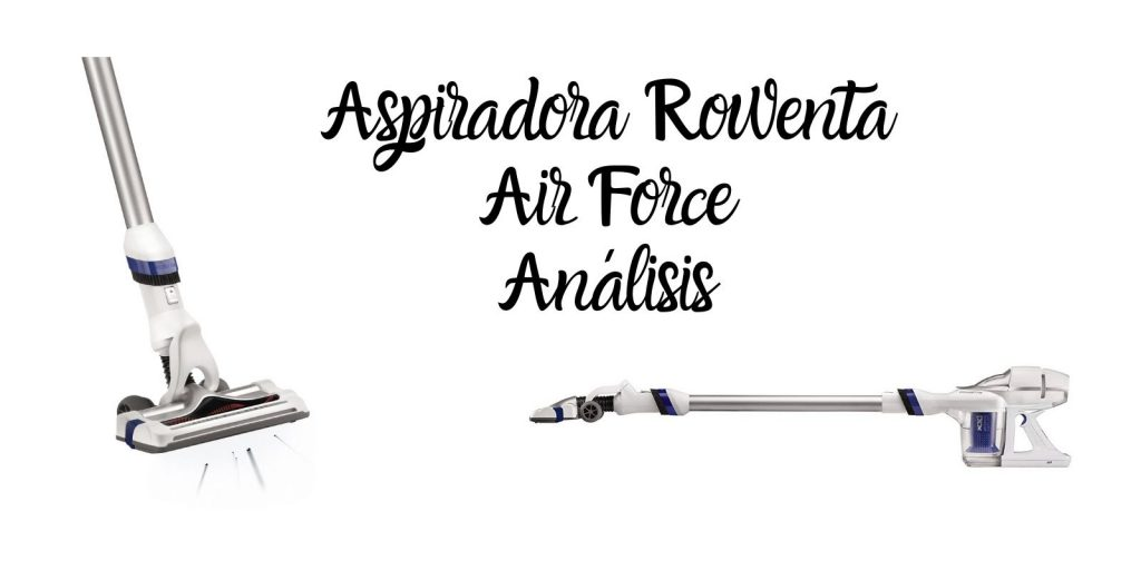 rowenta air force 360 análisis